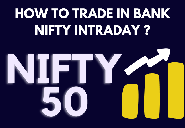 How to trade bank nifty intraday?