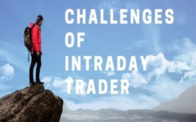 Challenges of an intraday trader
